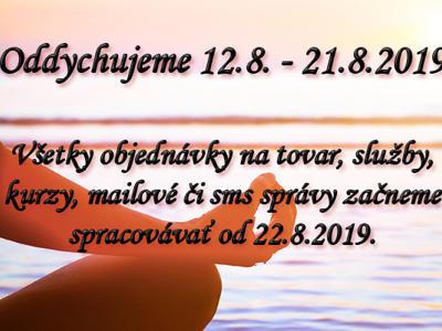 Oddychujeme 12.8. - 21.8.2019